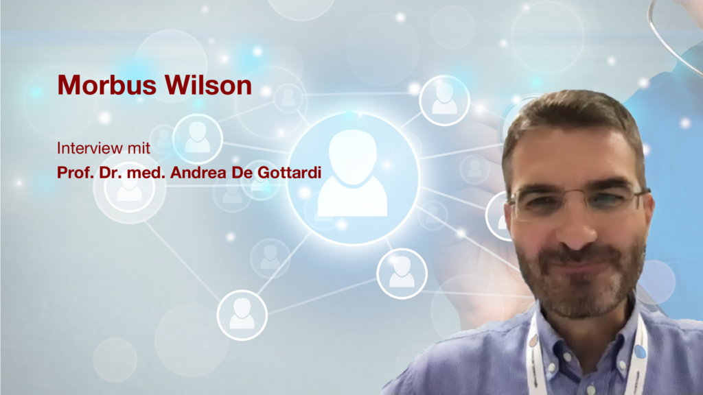 Morbus Wilson - Interview mit Prof. Dr. med Andrea Gottardi