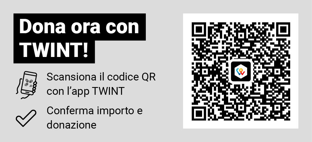 Dona ora con TWINT. Scansiona il codice QR con l'app TWINT. Conferma importo e donazione