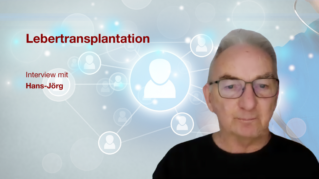 Lebertransplantation: Interview mit Patient Hans-Jörg