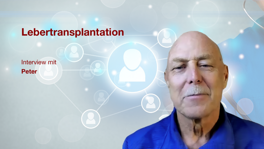 Lebertransplantation: Interview mit Patient Peter