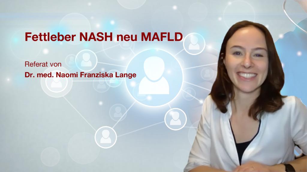 Fettleber (NASH / MAFLD): Referat von Dr. med. Naomi Franziska Lange
