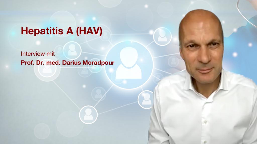 Hepatitis A (HAV): Interview mit Dr. Prof. med. Darius Moradpour