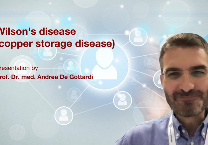 Wilson's disease (copper storage disease): Presentation by Prof. Dr. med. Andrea de Gottardi