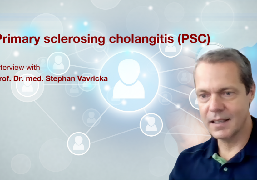 Primary sclerosing cholangitis (PSC): Interview with Prof. Dr. med. Stephan Vavricka